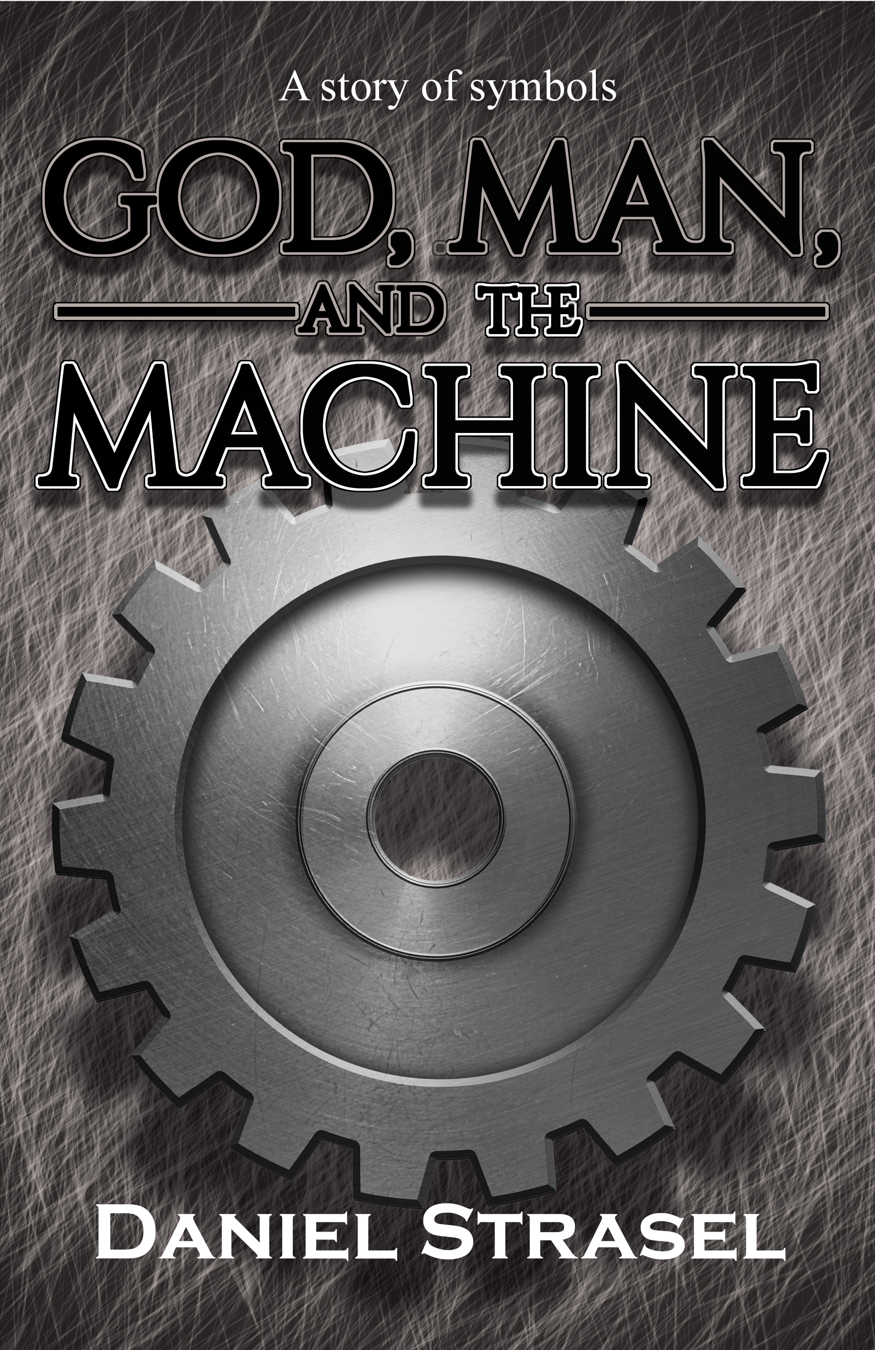 God, Man, and The Machine